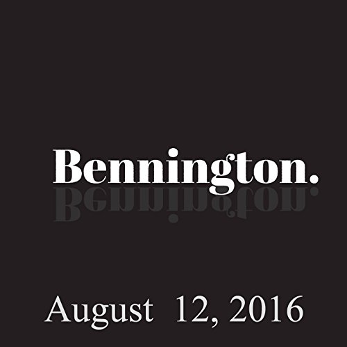 Bennington, Justin Willman, August 12, 2016 cover art