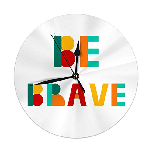 AEMAPE Reloj de Pared Decorativo Big Be Brave Reloj de Pared...