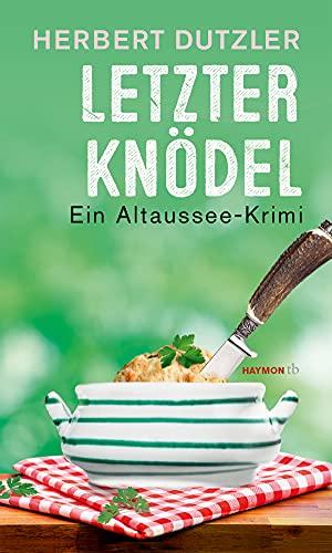Buchseite und Rezensionen zu 'Letzter Knödel' von  Herbert Dutzler