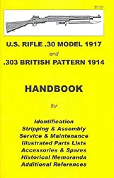 US Enfield 1917 30 Caliber Firearm Manual