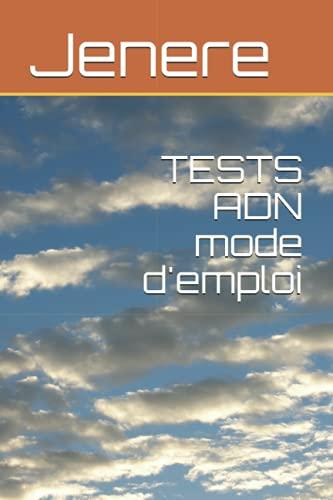 TESTS ADN mode d'empl
