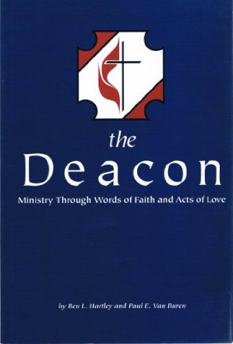The Deacon: Ministry Through Words of Faith and Acts of Love
