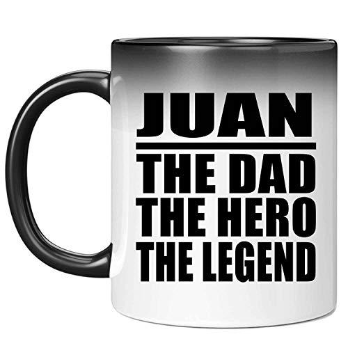 Juan The Dad The Hero The Legend - 11 Oz Color Changing Mug Taza que Cambia de Color de 33cl - Regalo para Cumpleaños, Aniversario, Día de Navidad o Día de Acción de Gracias