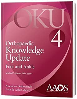 By Michael S., M.D. Pinzur: Orthopaedic Knowledge Update: Foot and Ankle 4 (Orthopedic Knowledge Update) Fourth (4th) Edition
