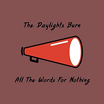 All The Words For Nothing