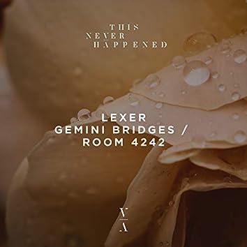 Gemini Bridges / Room 4242