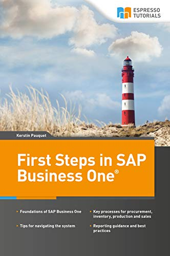 First Steps in SAP Business One (English Edition)