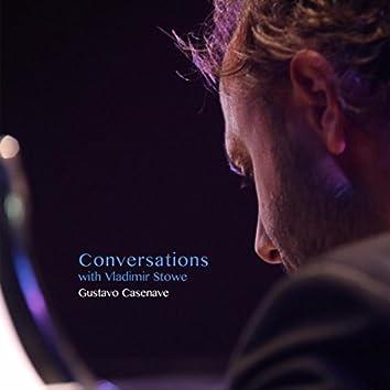 Conversations with Vladimir Stowe