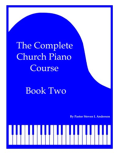 The Complete Church Piano Course - Book 2