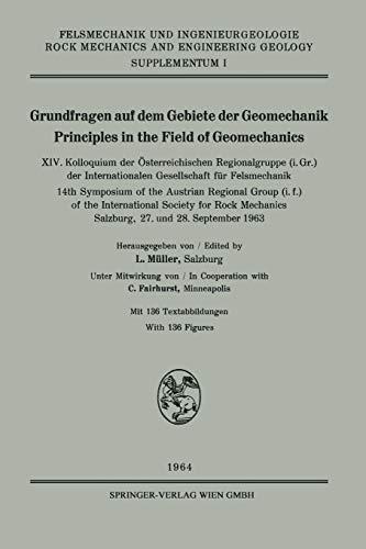 Grundfragen auf dem Gebiete der Geomechanik / Principles in the Field of Geomechanics: XIV. Kolloquium der Österreichischen Regionalgruppe (i. Gr.) ... Engineering Geology. Supplementa, 1, Band 1)