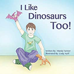 I Like Dinosaurs Too! picture book for a child with autism