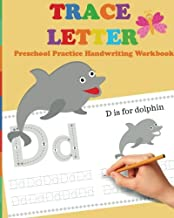 Trace Letters: Preschool Practice Handwriting Workbook: tracing letter books for toddlers for Kids Ages 3-5 Reading And Writing (Wipe Clean) (Volume 3)