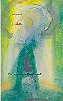 Judas: Der beruehmteste Kuss der Welt