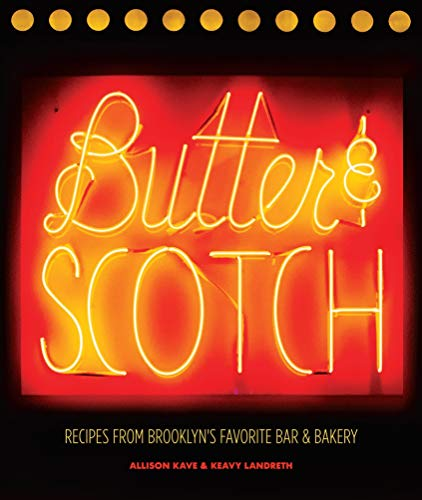Butter & Scotch: Recipes from Brooklyn's Favorite Bar and Bakery (Peanut Butter Cupcake Recipe With Cake Mix)