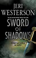 Sword of Shadows (Crispin Guest Mysteries)
