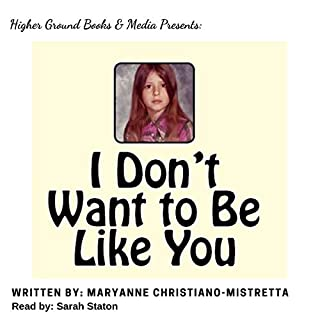 I Don't Want to Be Like You audiobook cover art