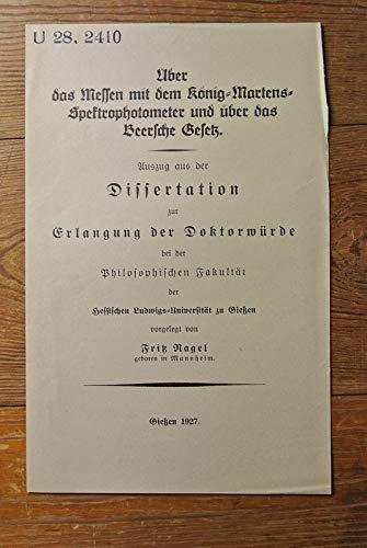 Über das Mesen mit dem König-Martens Spektrophotometer und über das Beersche Gesetz.