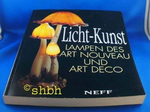 Licht-Kunst: Lampen des Art Nouveau und Art Déco