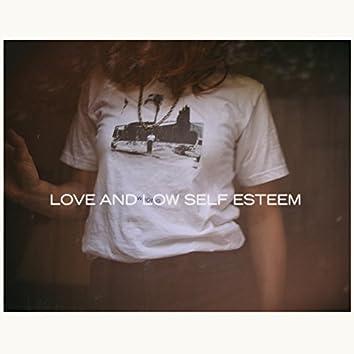 Love & Low Self Esteem