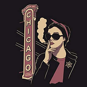 La Chica de Chicago (Full Band)