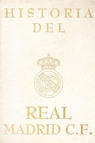 HISTORIA DEL REAL MADRID