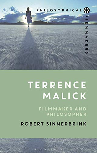 Terrence Malick: Filmmaker and Philosopher (Philosophical Filmmakers) (English Edition)