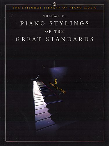 Steinway Piano Stylings: Six Standards (The Steinway Library of Piano Music)