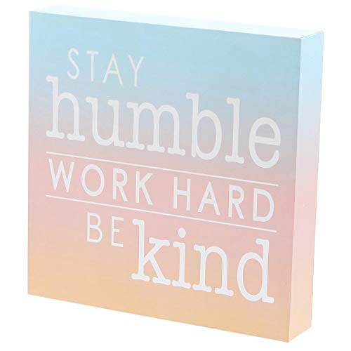 Barnyard Designs Stay Humble Work Hard Be Kind Box Sign Primitive Country Motivational Inspirational Quote Sign Home Decor 8 x 8