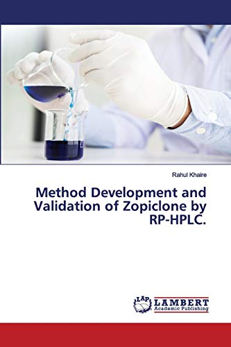Method Development and Validation of Zopiclone by RP-HPLC.