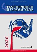 Taschenbuch der Giesserei-Praxis 2020