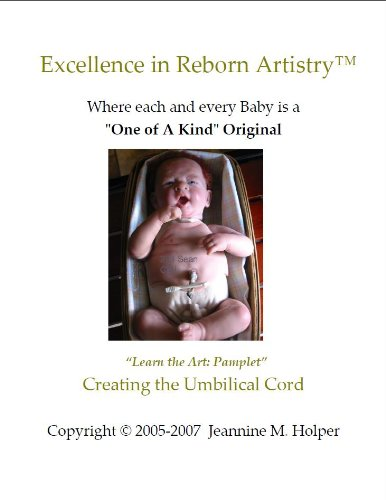 Creating the Umbilical Cord for Reborn Dolls (Excellence in Reborn Artistry) (English Edition)