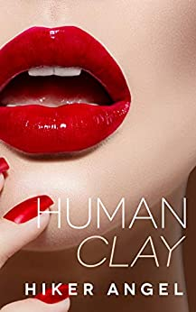 Human Clay by [Hiker Angel]