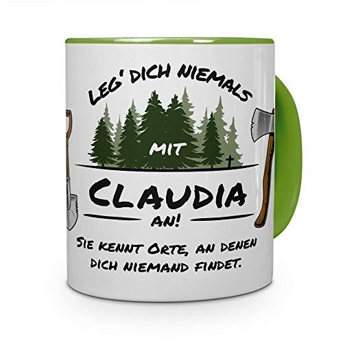 printplanet Tasse - Leg Dich Nicht mit Claudia an - Namenstasse, Kaffeebecher, Mug, Becher, Kaffeetasse - Farbe Grün