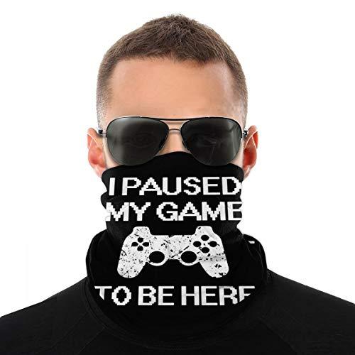 Roupaze Pasamonta?as Mascarilla I Paused My Game To Be Here Funny Gamer Mascarilla Bandanas