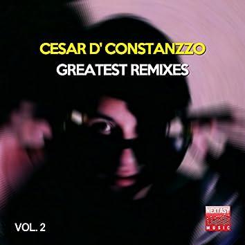 Cesar D' Constanzzo Greatest Remixes, Vol. 2