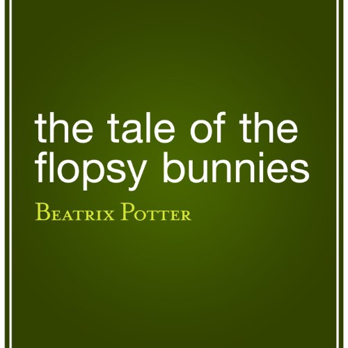 The Tale of the Flopsy Bunnies Titelbild