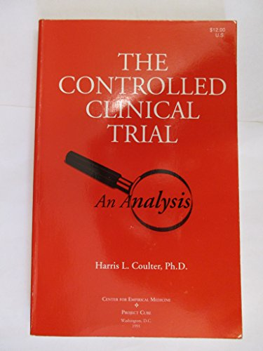 The Controlled Clinical Trial: An Analysis