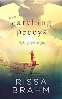 Catching Preeya (Paradise South Book 3) by [Rissa Brahm]