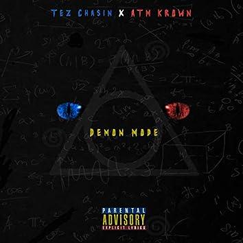 Demon Mode (feat. Tez Chasin')