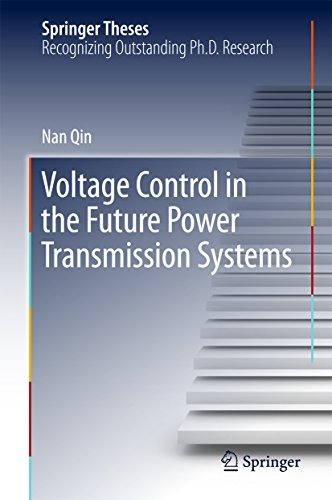 Voltage Control in the Future Power Transmission Systems (Springer Theses) (English Edition)