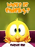 Where is Chicky? - Chapter One