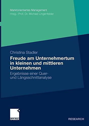 Stadler Christina, Freude am Unternehmertum in kleinen und mittleren Unternehmen.