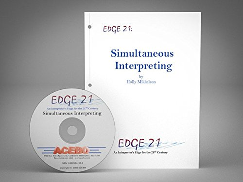 TEXTBOOK ONLY Edge 21: Sight Translation- An Interpreter's Edge for the 21st Century