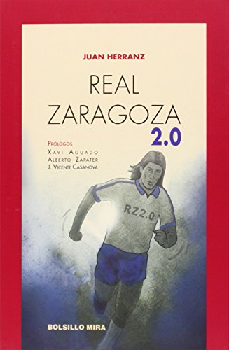 Real Zaragoza 2.0 (Bolsillo Mira)