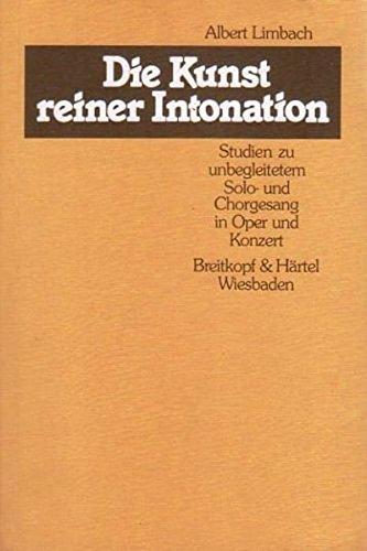 Die Kunst reiner Intonation: Studien zu unbegleitetem Solo- und Chorgesang in Oper und Konzert (BV 168 ): Studie zum unbegleiteten Gesang in Oper und Konzert