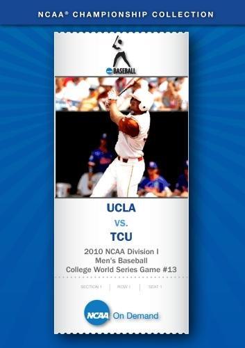 2010 NCAA Division I Men's Baseball College World Series Game #13 - UCLA vs. TCU