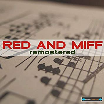 Red and Miff