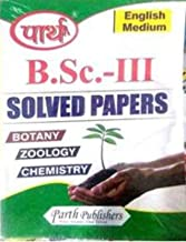 B.Sc. III Year Solved Paper (Botany, Chemistry, Zoology) By Parth Publishers Jaipur (2021)