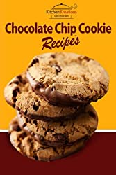 Image: Chocolate Chip Cookie Recipes | Paperback: 64 pages | by Kitchen Kreations (Author). Publisher: CreateSpace Independent Publishing Platform (February 24, 2012)