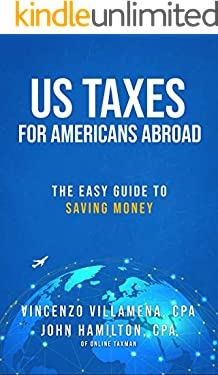 US Taxes For Americans Abroad: The Easy Guide To Saving Money